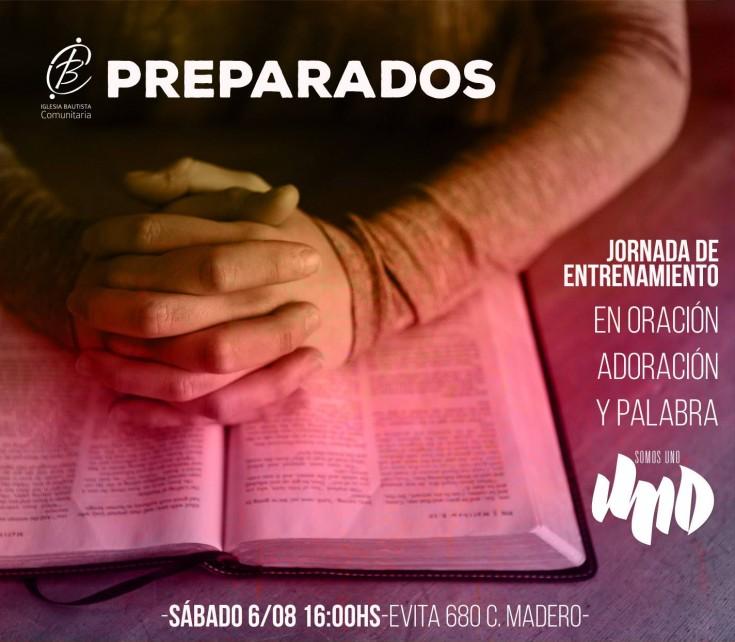 Jornada de entrenamiento en Casa de Oración - Sabado 6/8 - 16hs.
