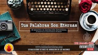 Tus Palabras Son Eternas || 30 Minutos de Adoración Espontánea