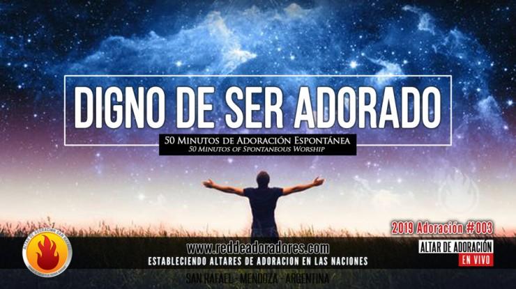 Digno De Ser Adorado || 50 Minutos de Adoración Espontánea