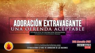 Adoracion Extravagante - Una Ofrenda Aceptable || 110 Minutos de Adoracion Espontanea