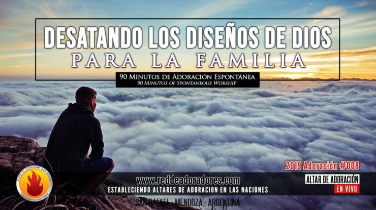 Desatando Los Diseños De Dios Para La Familia || 90 Minutos de Adoracion