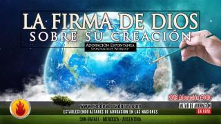 La Firma De Dios Sobre Su Creación || Altar de Adoración