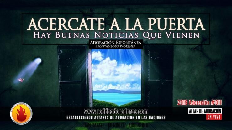 Acercate A La Puerta || Altar de Adoración