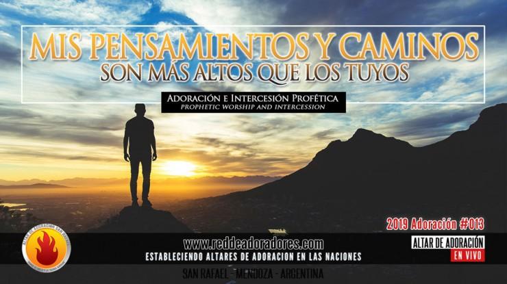 Mis Pensamientos y Mis Caminos Son Más Altos Que Los Tuyos || Altar de Adoración