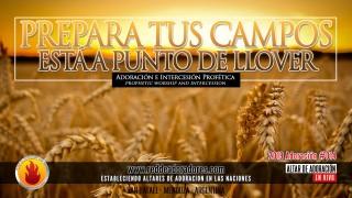 Prepara Tus Campos Está A Punto De Llover || Altar de Adoración