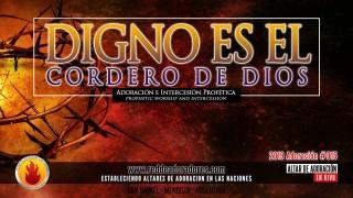 Digno Es El Cordero De Dios|| Altar de Adoración