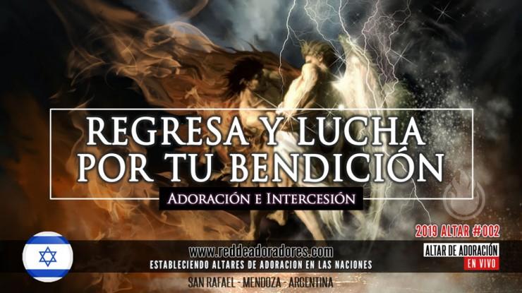 Regresa y Lucha Para Tu Bendición || Altar #002 (Israel)