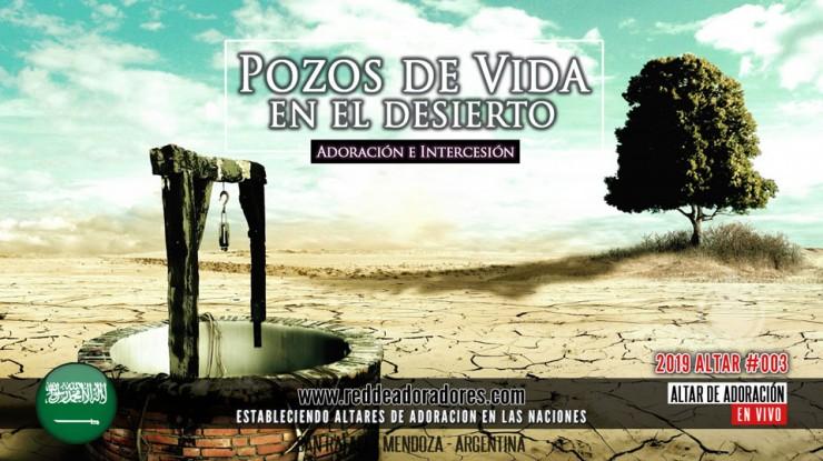 Pozos De Vida En El Desierto || Altar #003 (2019)