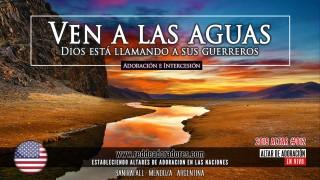 Ven A Las Aguas: Dios Esta Llamando A Sus Guerreros || Altar #012 (2019)