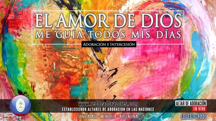 El Amor De Dios Me Guia Todos Mis Dias || Altar 2019 (022) Belice