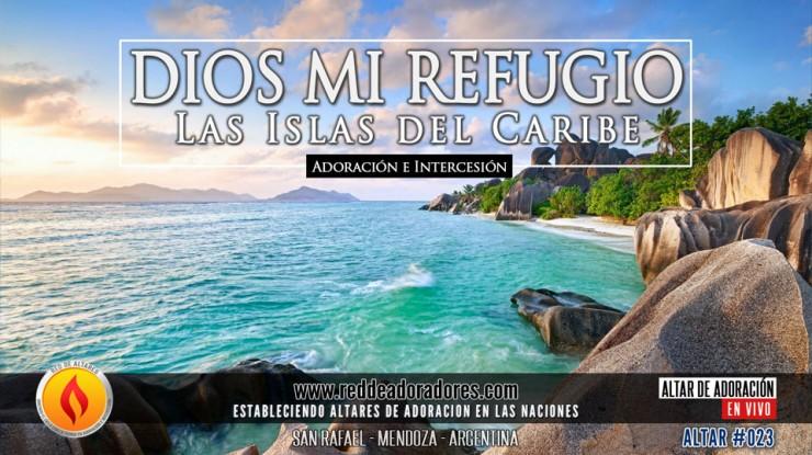 Dios Mi Refugio ||  Altar 2019 (023)  Las Islas del Caribe