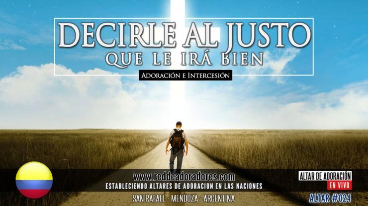 Decirle Al Justo Que Le Irá Bien || Altar 2019 (024) Colombia