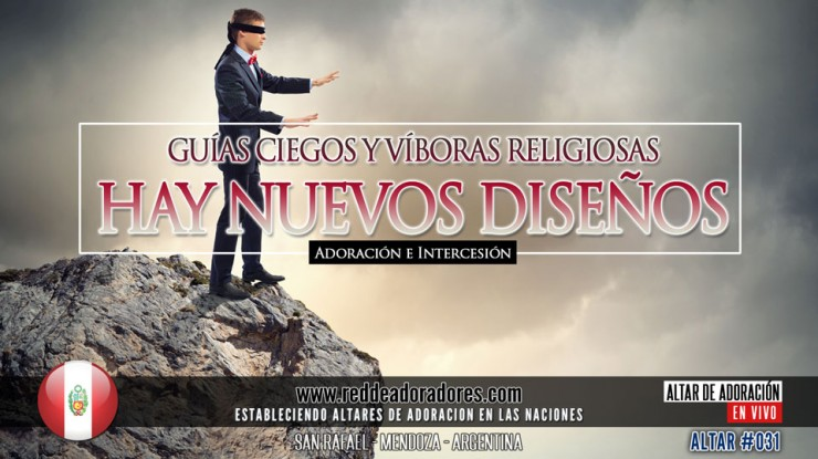 Guías Ciegos y Víboras Religiosas - Hay Nuevos Diseño    Altar 2019 (031) Perú