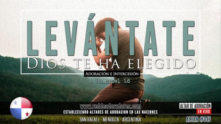 Levántate Dios Te Ha Elegido || Altar #047 (2019) Panamá