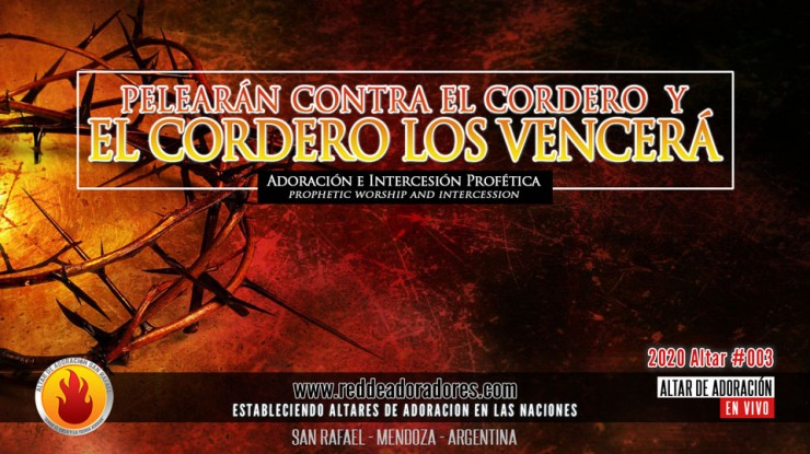 Pelearán Contra El Cordero Y El Cordero Los Vencerá    Altar #003 (2020)