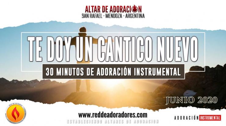 Te Doy Un Cantico Nuevo || 30 Minutos de Adoración Instrumental