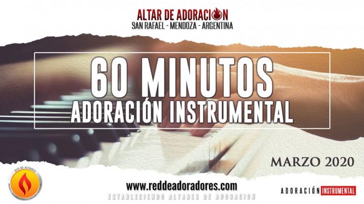 60 Minutos de Adoración // Instrumental (Marzo 2020)