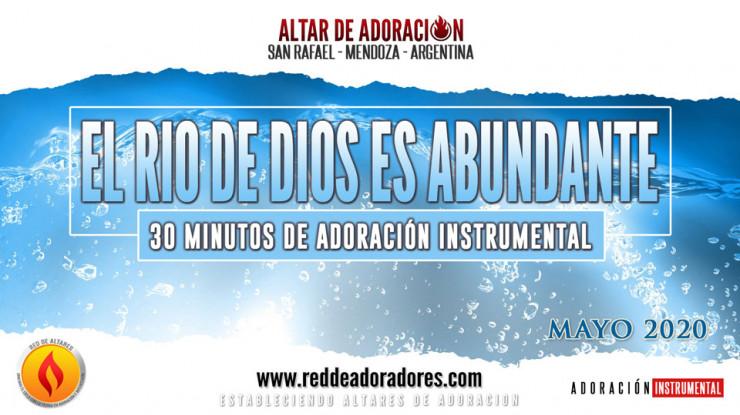 El Rio De Dios Es Abundante || 30 Minutos de Adoración Instrumental