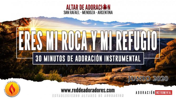 Eres Mi Roca y Mi Refugio | 30 Minutos de Adoración Instrumental