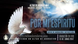 Por Mi Espíritu (Zacarías 4:6) || Estabeleciendo Un Altar De Adoración