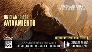 Un Clarmor Por Avivamiento || Altar de Adoración