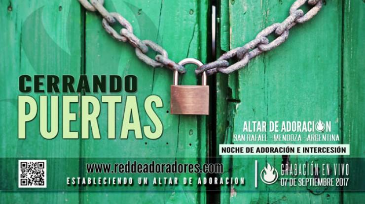 Cerrando Puertas || Altar de Adoración