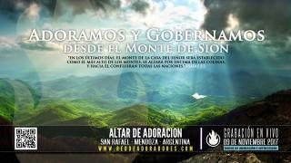 Adoramos y Gobernamos Desde El Monte De Sión || Altar de Adoración