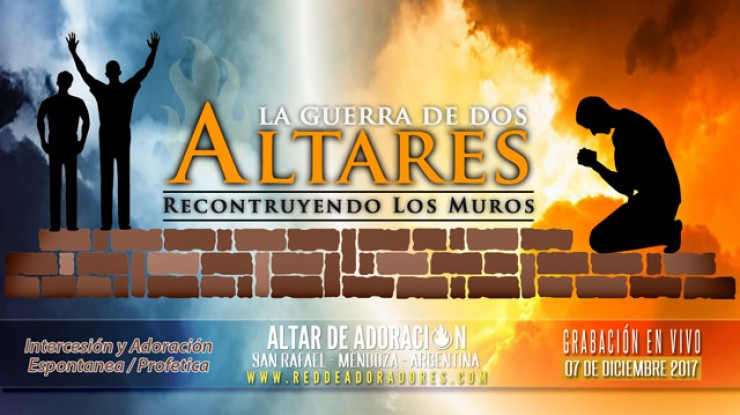 La Guerra de Dos Altares    Reconstruyendo Los Muros