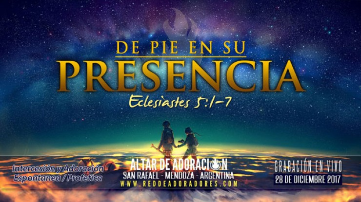 De Pie En Su Presencia || Eclesiates 5:1-7