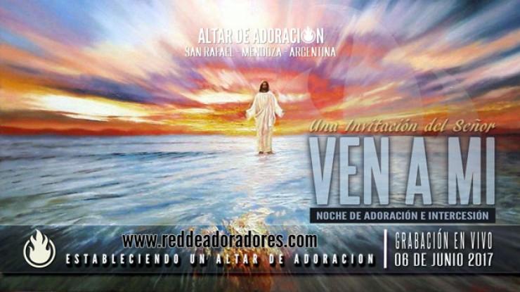 Ven A Mi || Adoración e Intercesión