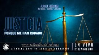 Justicia: Porque Me Han Robado || Altar de Adoración