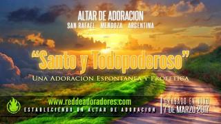 Santo y Todopoderoso || Altar de Adoración (En Vivo)