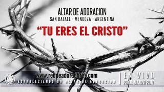 Tu Eres El Cristo || Adoración Espontanea