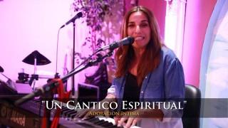 Canticos Espirituales || Altar de Adoración (En Vivo)