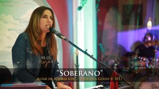 Soberano || Doriana Goins (Altar de Adoración)