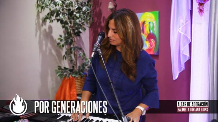 Por Generaciones || Salmista Doriana Goins