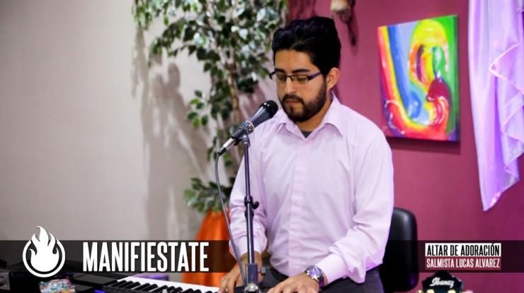 Manifiestate || Salmista Lucas Alvarez