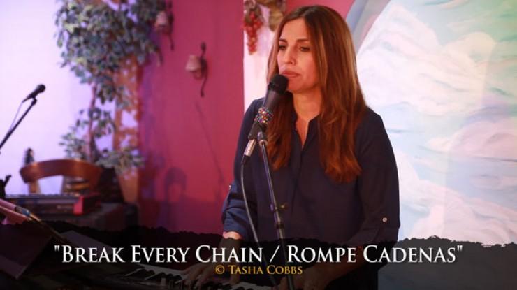 Rompe Cadenas    Break Every Chain (Español)