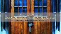 Casa de Dios Puerta Del Cielo (Mecicali)