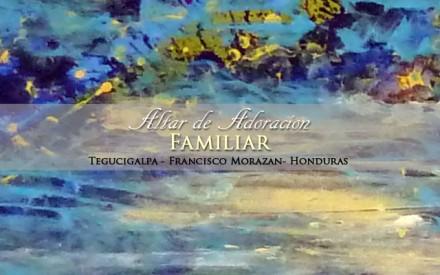Atar de Adoración Tegucigalpa