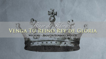 Venga Tu Reino Rey De Gloria