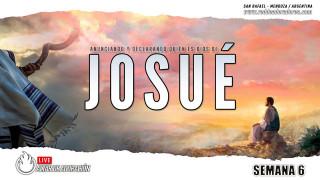 JOSUÉ || Estableciendo Su Nombre En La Tierra Semana #06